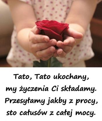 zyczenia_z_okazji_dnia_ojca_tato_tato_ukochany_my_zyczenia_ci_34647