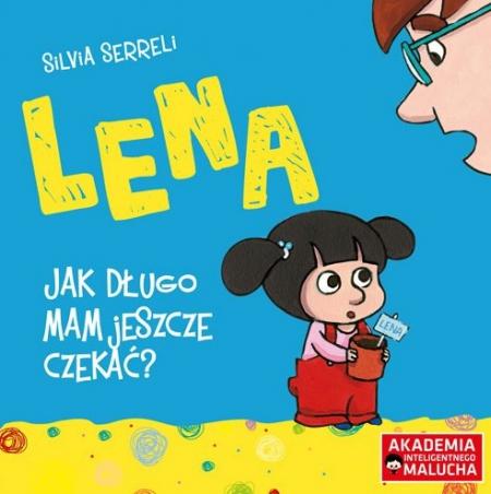 Lena - jak długo mam jeszcze czekać?